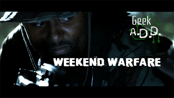Weekend Warfare