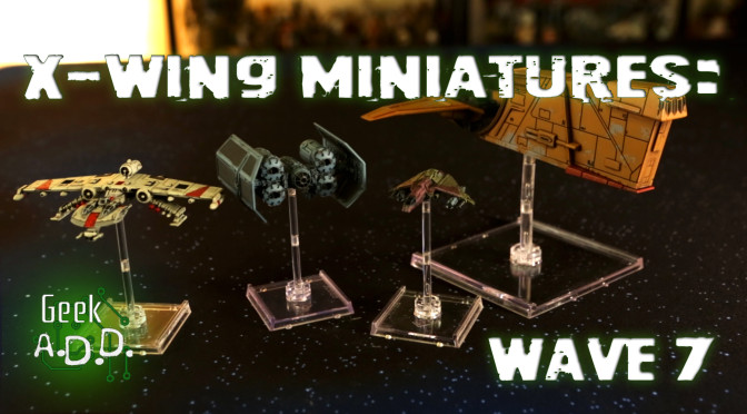 X-Wing Wave 7 Review Video!!