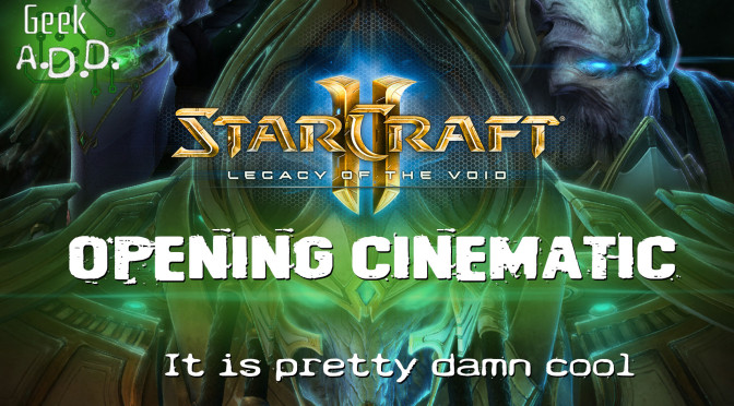 Starcraft II: Legacy of the Void!