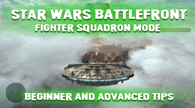 Battlefront Fighter Squadron Mode: Beginner and Advanced Tips