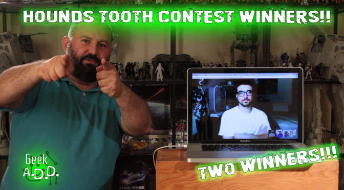 Hound's Tooth Contest Winners!!