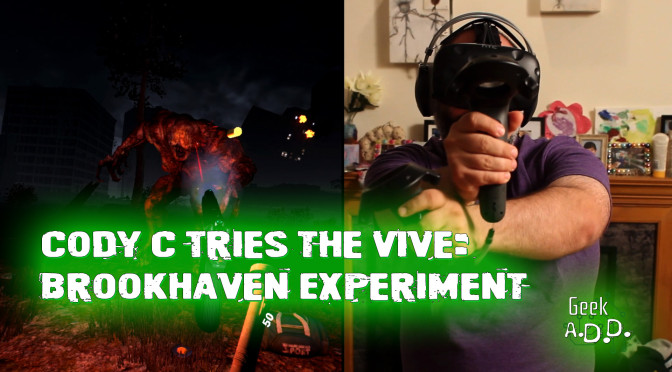 Cody tries the HTC Vive… and Survives