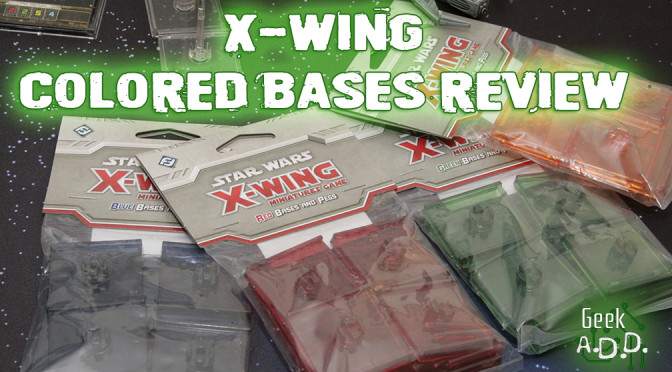 X-Wing Colored Bases Review!