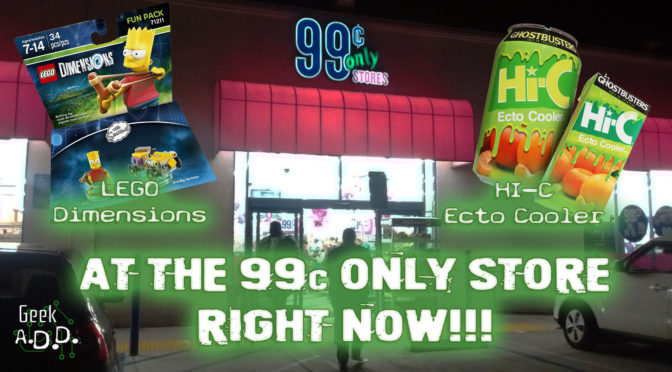 LEGO Dimensions and HI-C ECTO Cooler, at the 99c Only Store RIGHT NOW!!!