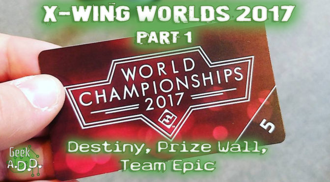 X-Wing Worlds 2017